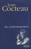 Jean Cocteau - Du cinématographe.