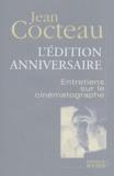 Jean Cocteau - Entretiens sur le cinématographe.