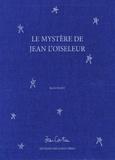 Jean Cocteau - Le mystère de Jean l'oiseleur - 2 volumes.