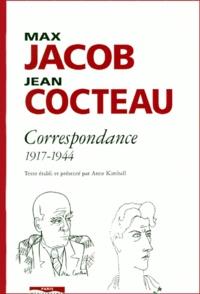 Jean Cocteau et Max Jacob - Max Jacob Jean Cocteau - Correspondance 1917-1944.
