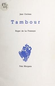 Jean Cocteau et Roger de La Fresnaye - Tambour.