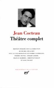 Jean Cocteau - Théâtre complet.