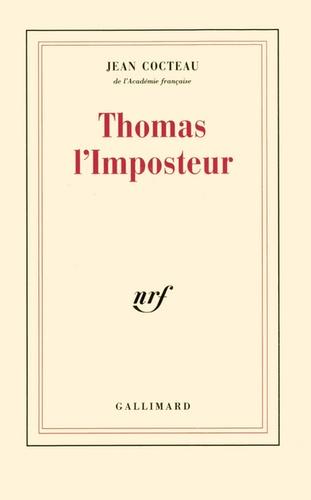 Jean Cocteau - Thomas l'imposteur.