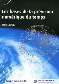 Jean Coiffier - Les bases de la prévision numérique du temps.