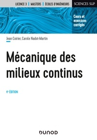 Jean Coirier et Carole Nadot-Martin - Mécanique des milieux continus - 4e éd.