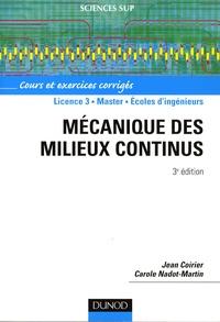 Jean Coirier et Carole Nadot-Martin - Mécanique des milieux continus.