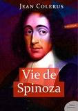 Jean Colerus - Vie de Spinoza.