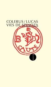 Jean Colerus et  Lucas - Vies de Spinoza.