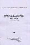 Jean Collardet et  ATIBT - Les règles de classement des rondins et des sciages tropicaux - Travaux de la Commission V.