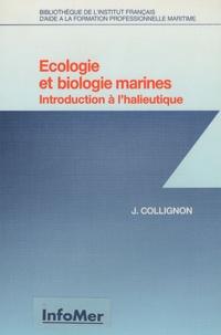 Jean Collignon - Ecologie et biologie marines - Introduction à l'halieutique.