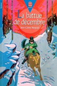 Christophe Rouil et Jean-Côme Noguès - La battue de décembre.