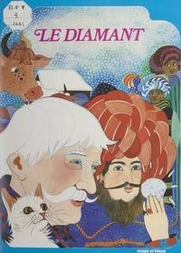 Jean-Côme Noguès et Marie Chartrain - Le diamant.