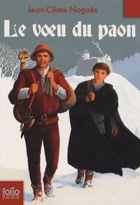 Jean-Côme Noguès - Le voeu du paon.