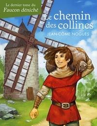 Jean-Côme Noguès - Les chemins des collines.