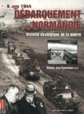 Jean Compagnon - 6 juin 1944, débarquement en Normandie. - Victoire stratégique de la guerre.