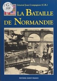 Jean Compagnon - Bataille de normandie.
