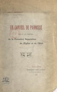 Jean Contrasty - Un conseil de paroisse sous le régime de la première séparation de l'Église et de l'État.