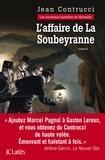 Jean Contrucci - L'affaire de la Soubeyranne.