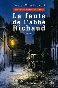 Jean Contrucci - La faute de l'abbé Richaud.