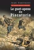 Jean Contrucci - Le guet-apens de Piscatoris.