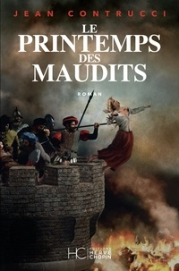 Jean Contrucci - Le printemps des maudits.