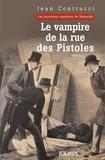 Jean Contrucci - Le vampire de la rue des Pistoles.