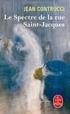 Jean Contrucci - Les Nouveaux Mystères de Marseille  : Le spectre de la rue Saint-Jacques.