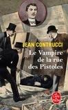 Jean Contrucci - Les Nouveaux Mystères de Marseille  : Le Vampire de la rue des Pistoles.