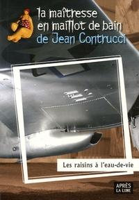 Jean Contrucci - Les raisins à l'eau-de-vie.