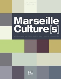 Jean Contrucci et Gilles Rof - Marseille Culture(s).