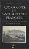 Jean Copans et Jean Jamin - Aux origines de l'anthropologie française.
