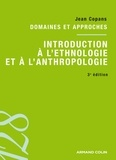 Jean Copans - Introduction à l'éthnologie et à l'anthropologie - Domaines et approches.