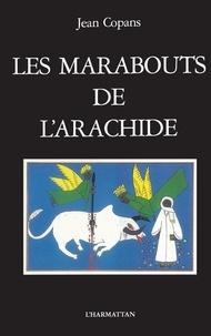 eBook télécharger reddit: Les marabouts de l'arachide  - La confrérie mouride et les paysans du Sénégal (Litterature Francaise)