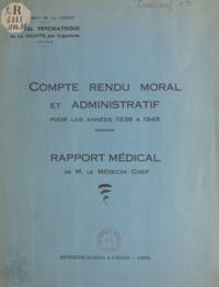 Jean Corabœuf et Paul Papon - Compte rendu moral et administratif de l'hôpital psychiatrique de La Cellette - Pour les années 1938 à 1945.