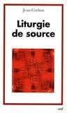 Jean Corbon - Liturgie de source.