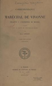 Jean Cordey - Correspondance du maréchal de Vivonne relative à l'expédition de Messine (2). 1676-1678.