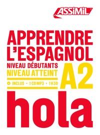 Jean Cordoba - Apprendre l'espagnol - Niveau débutants-A2. 1 CD audio MP3