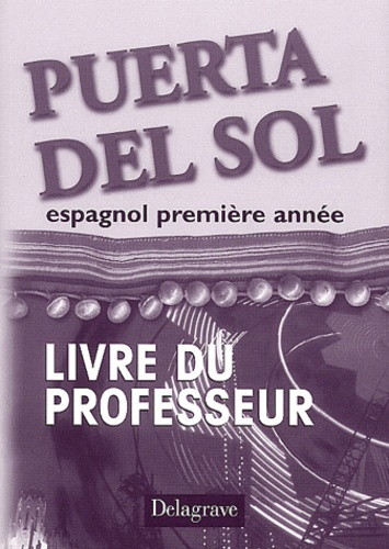 Espagnol Premiere Annee Puerta Del Sol Livre De Jean Cordoba Livre Decitre
