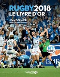 Jean Cormier et Franck Mesnel - Le livre d'or rugby.