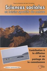 Jean Corneloup - Sciences sociales et loisirs sportifs de nature - Contribution à la diffusion et au partage de la connaissance.