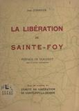 Jean Corriger et  Bergeret - La libération de Sainte-Foy.