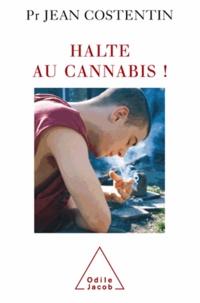 Jean Costentin - Halte au cannabis.