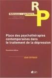 Jean Cottraux - Place des psychothérapies contemporaines dans le traitement de la dépression.