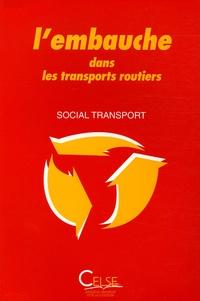 Jean Coudert - L'embauche dans les transports routiers.