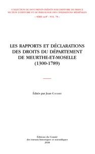 Jean Coudert - Les rapports et déclarations des droits du département de Meurthe-et-Moselle (1300-1789).