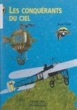 Jean Coué et  Collectif - Les conquérants du ciel.