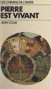 Jean Coué - Pierre est vivant.