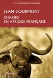 Jean Courmont - Chasses en Afrique française.
