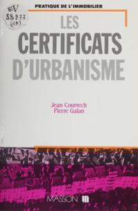 Jean Courrech - Les Certificats d'urbanisme.