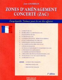 Jean Courrech - Zones d'aménagement concerté, ZAC.